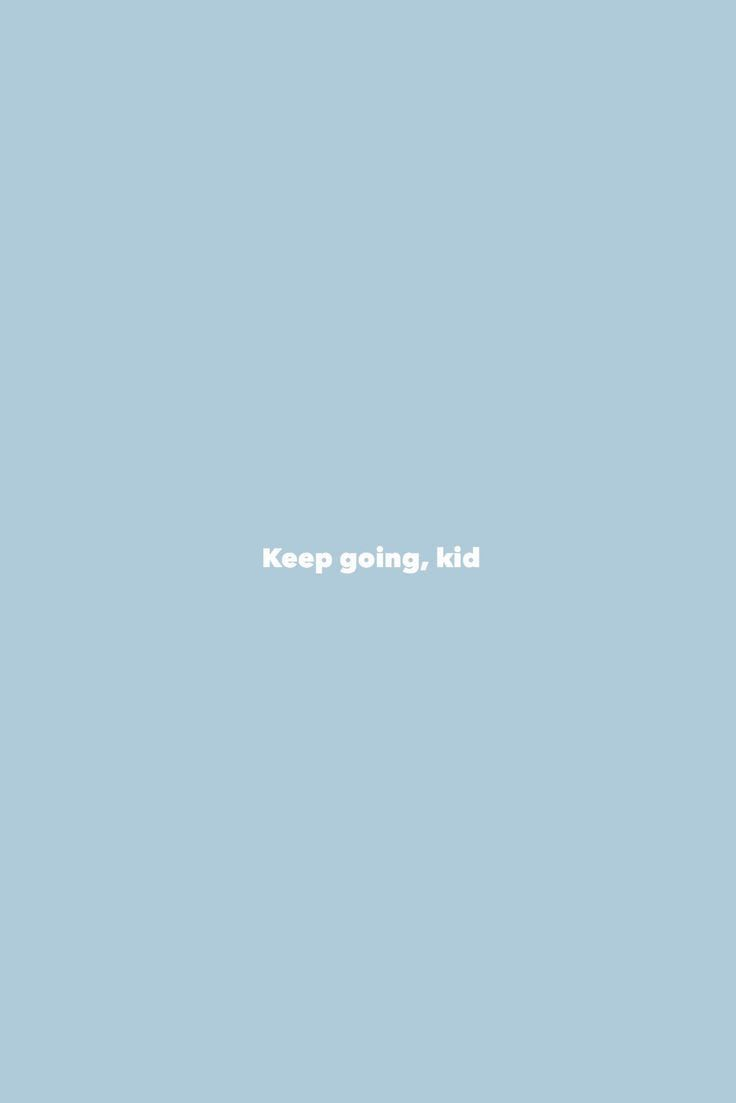 Pin By Chloe Rose On Someone Once Said Blue Quotes Words Wallpaper Quote Aesthetic
