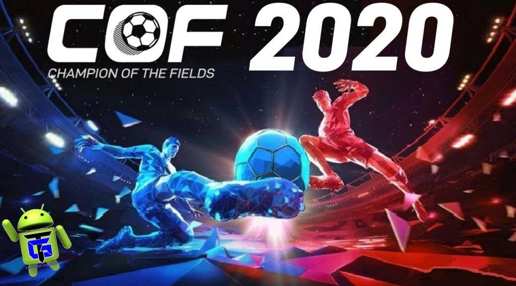 COF20 Champions of The Fields 2020 APK OBB Download Apk