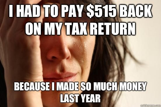 c0541513be4f5ae7f1fbe384d3222e48 tax return meme tax stuff pinterest meme