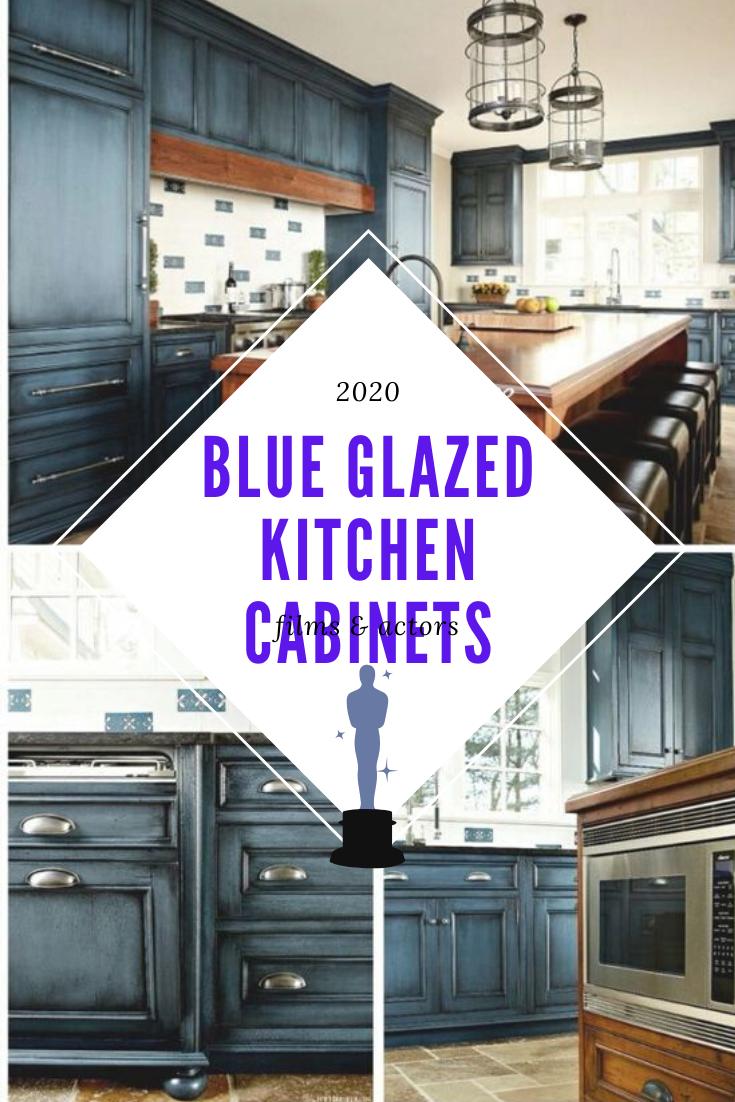 Blue Glazed Kitchen Cabinets In 2020 Glazed Kitchen Cabinets Kitchen Cabinets Kitchen Cabinet Trends