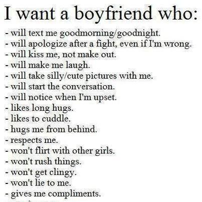 I want a boyfriend who.... <3