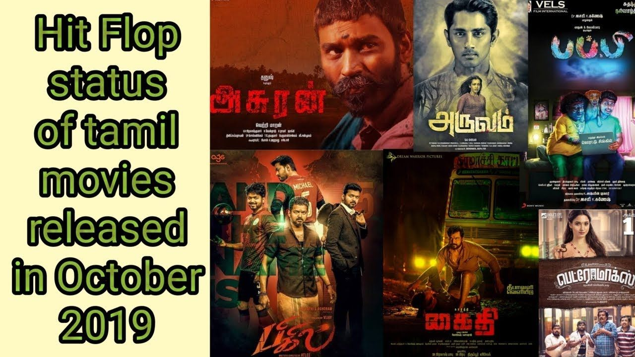 Hit flop status of tamil movies released in october 2019