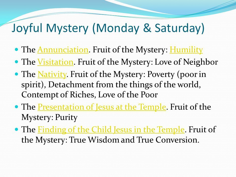 Fruit of the Joyful Mystery Monday & Saturday Praying