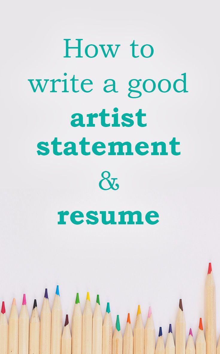 How to write a good artist statement resume yes it