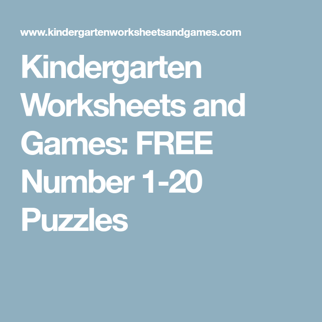 Kindergarten Worksheets and Games: FREE Number 1-20 Puzzles ...