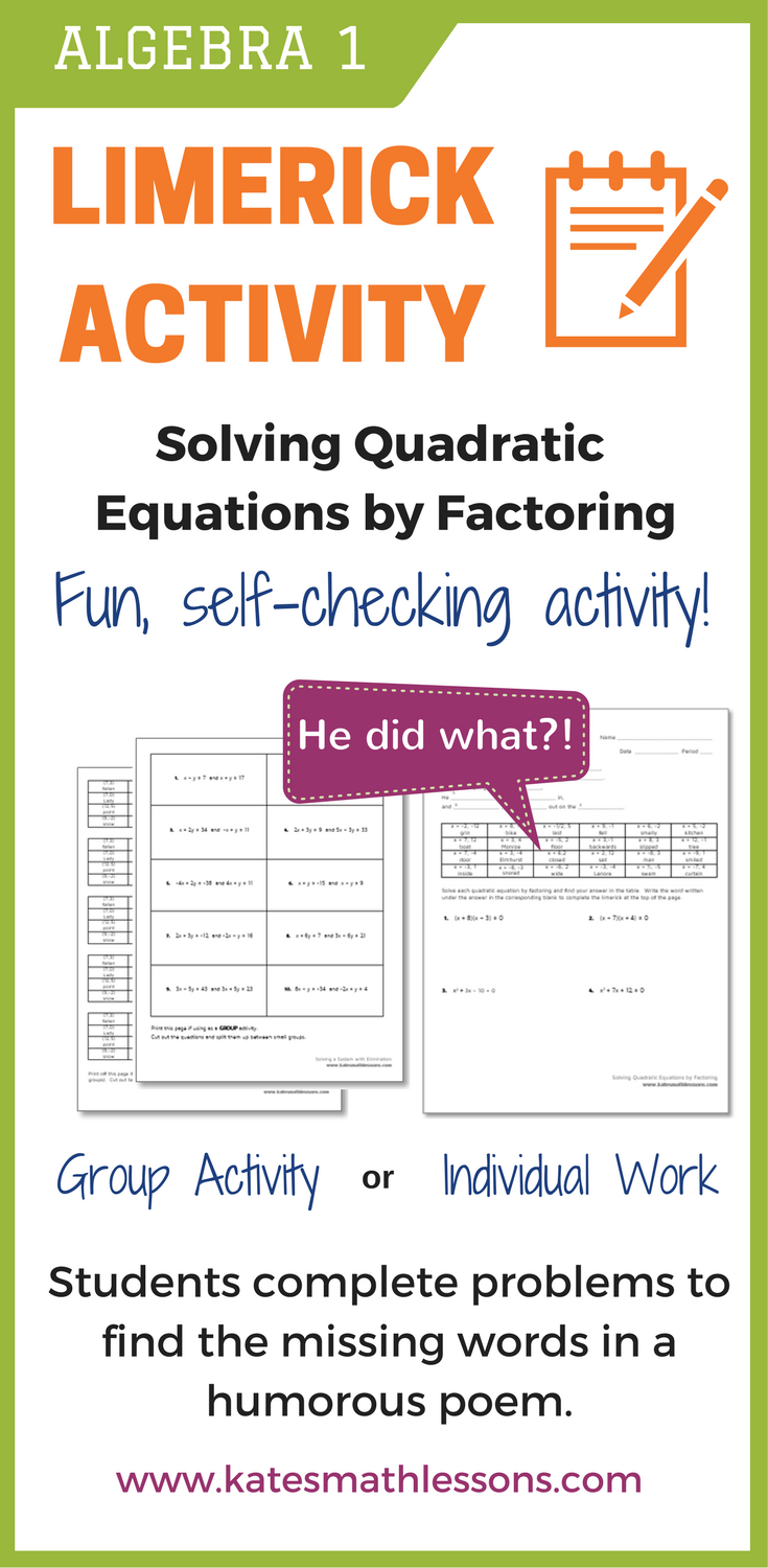 Looking for a fun way to help your students solve quadratic equations by  factoring? My students love these little limerick fun activities.