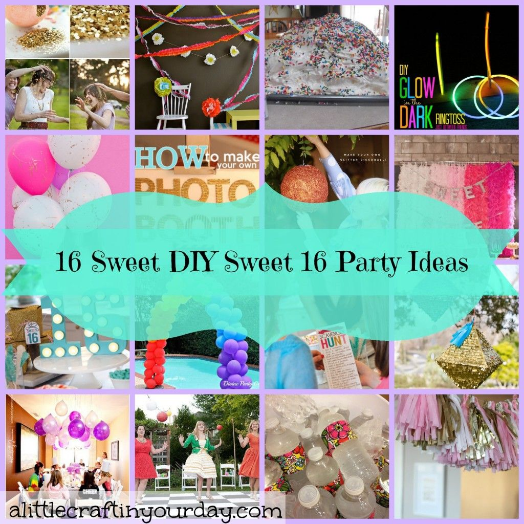 16 Sweet Diy Sweet 16 Party Ideas Sweet 16 Parties Sweet 16