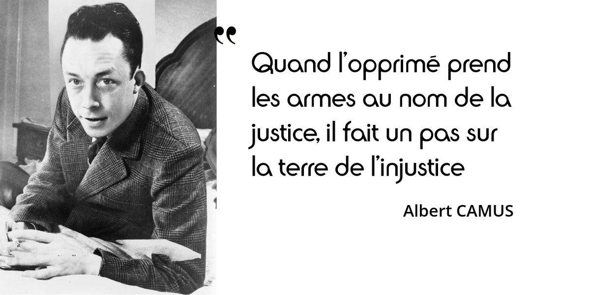 Dernier jour de notre série de citations sur la justice. Camus était épris de justice autant que de liberté