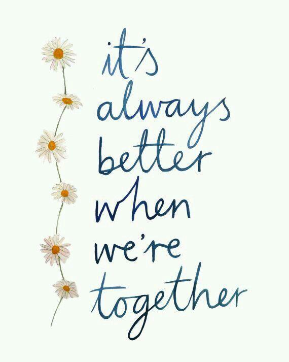 Better when we re together lyrics