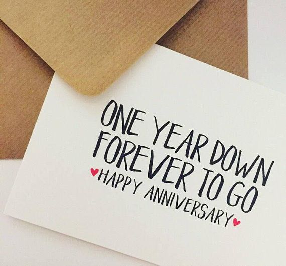 1st Year Wedding Anniversary Card One Year Down Forever To Go