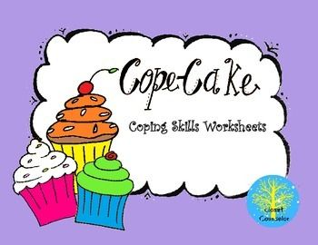 Cope-Cakes: Coping Skill Worksheets | Coping skills and Color copies