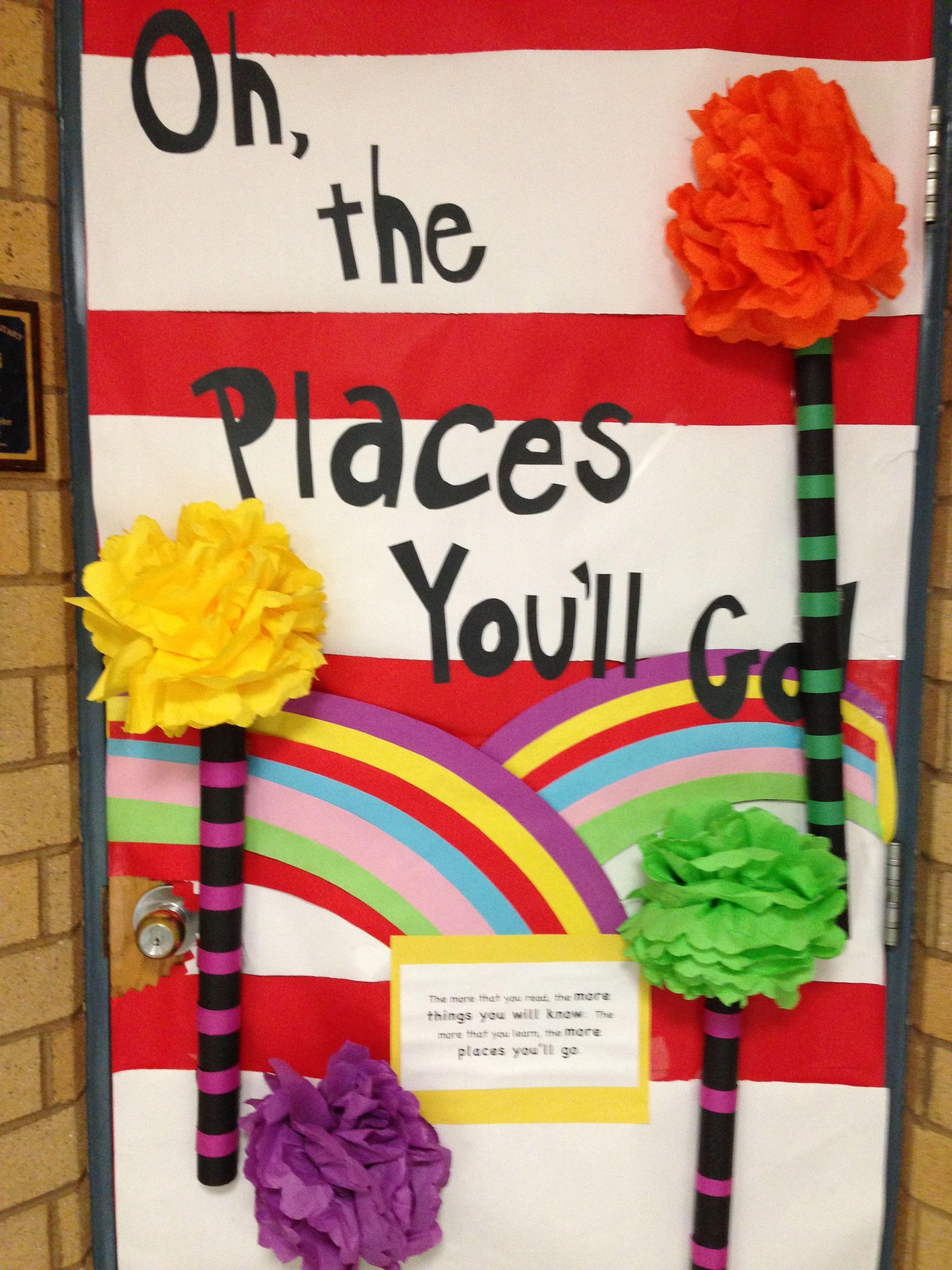 "Dr. Seuss door decor. ""Oh the places you'll go"". | Classity-Class |  Pinterest | Doors, Bulletin board and School"