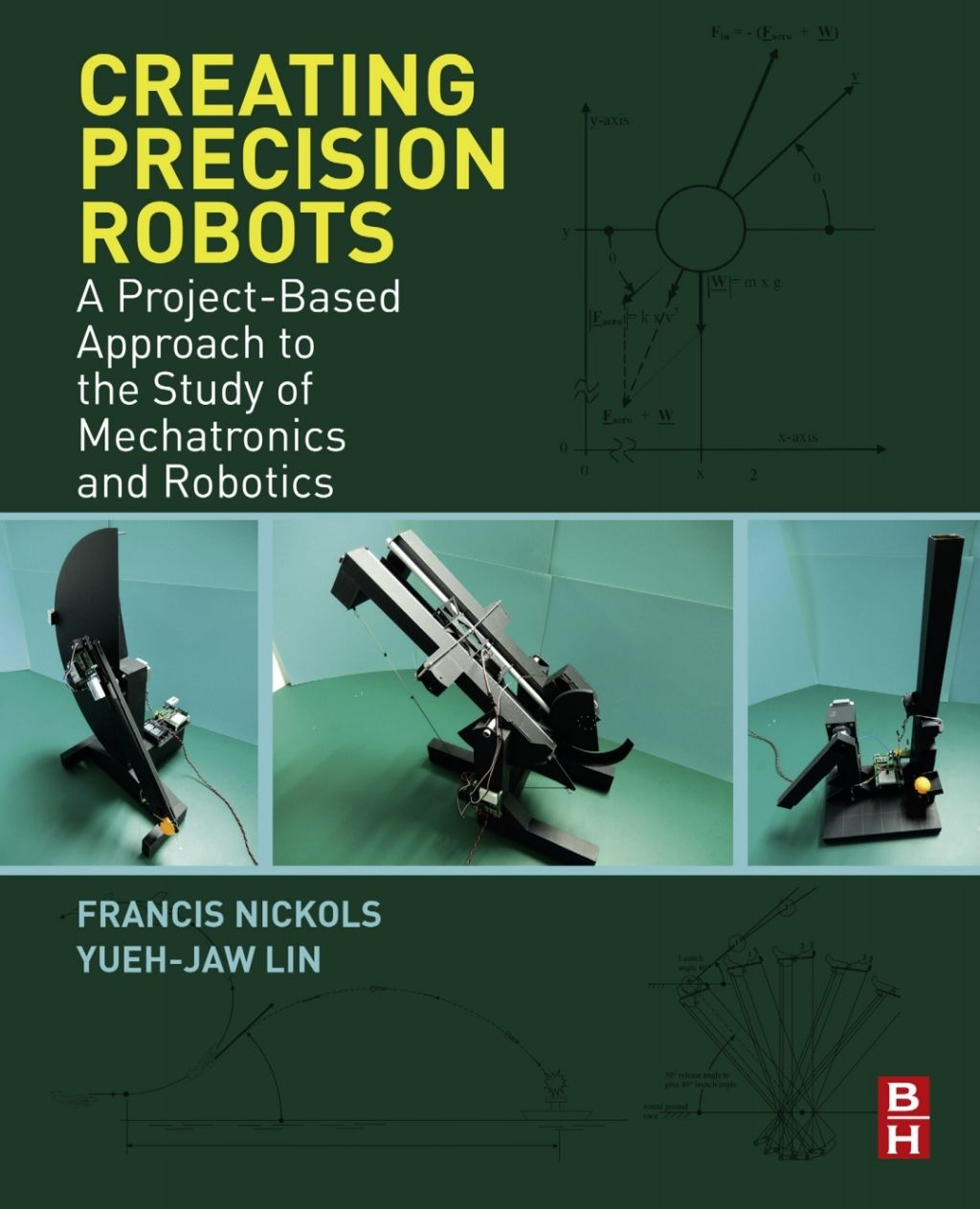 Creating Precision Robots Ebook Rental In 2020 Robot Programming Data Science School Help