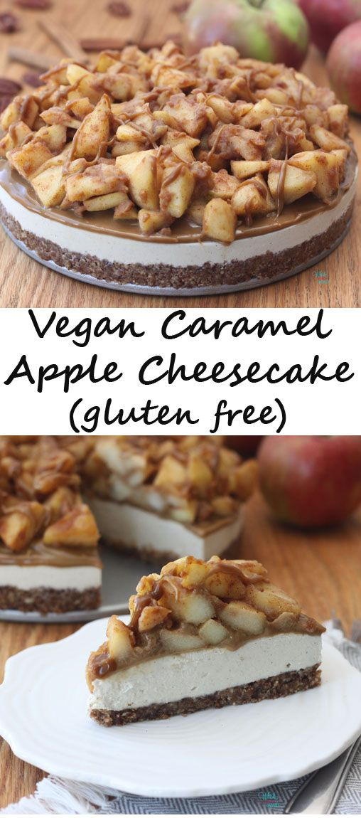 Vegan Caramel Apple Cheesecake #caramelapplecheesecake