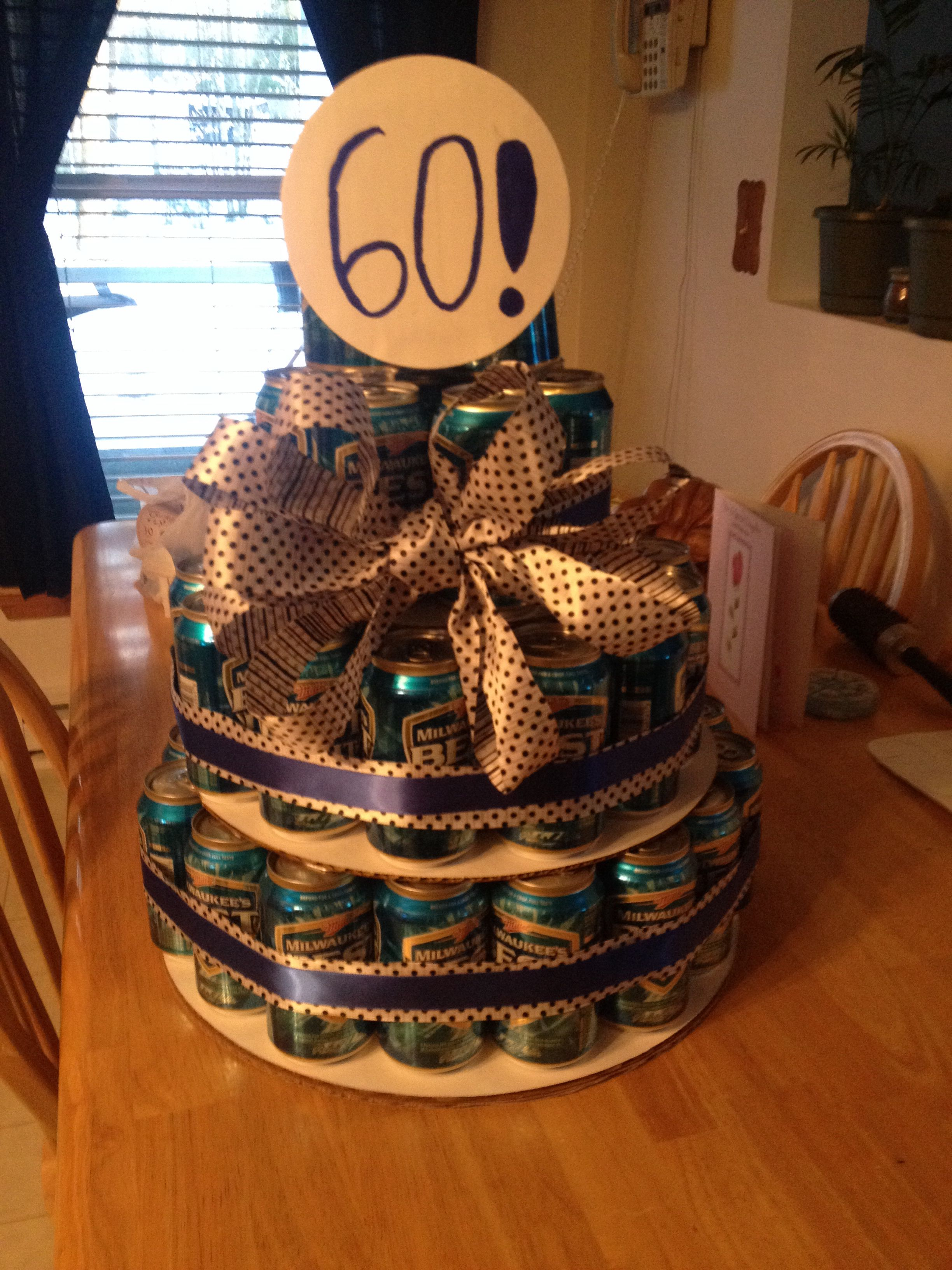 60 Beer Can Cake For A 60th Birthday Things Ive Made Pinterest
