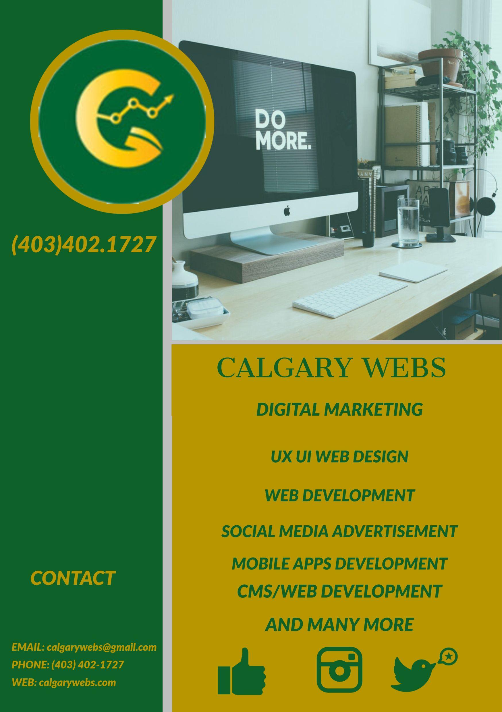 Calgary Webs In 2020 App Development Companies Digital Marketing Company Mobile App Development Companies