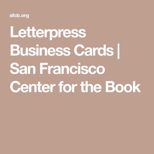 Letterpress business cards san francisco center for the book letterpress business cards san francisco center for the book reheart Image collections