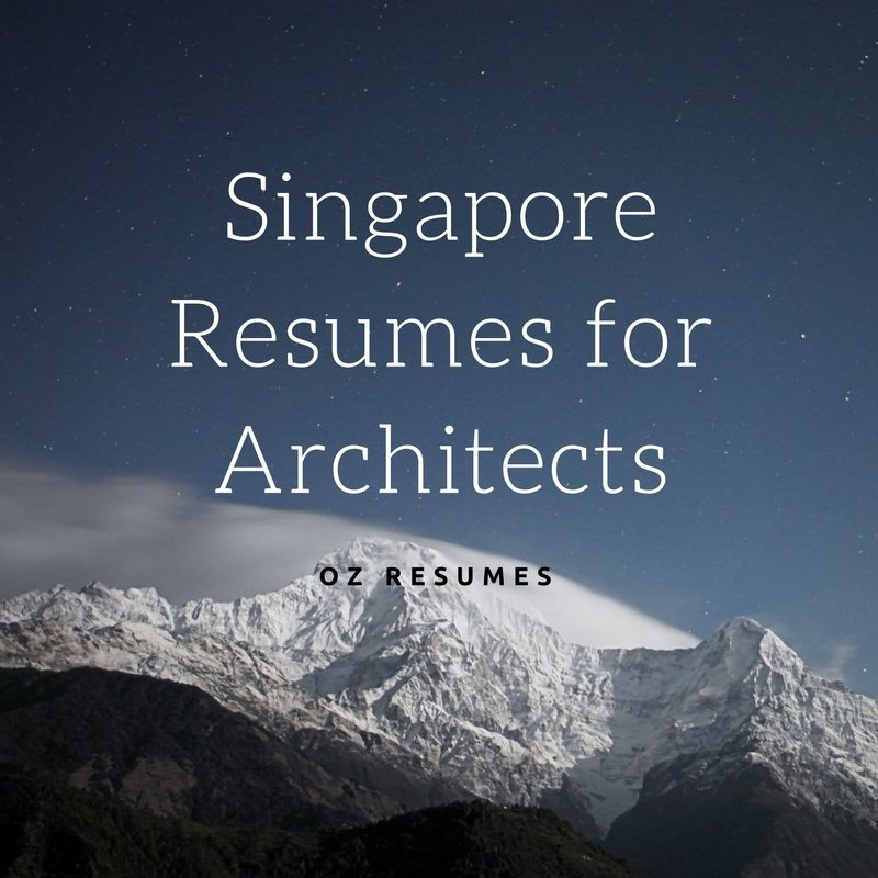 Singapore Resumes For Architects Resumewritersingapore