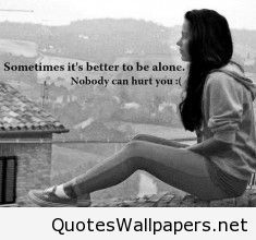 Feeling Alone Wallpaper Girl With Quote Wwwquotespicsnet