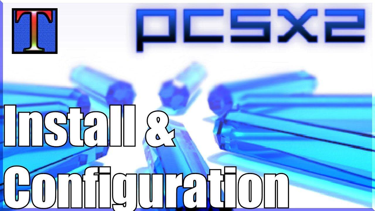 PCSX2 1 4 0 Setup Tutorial Best Configuration Guide