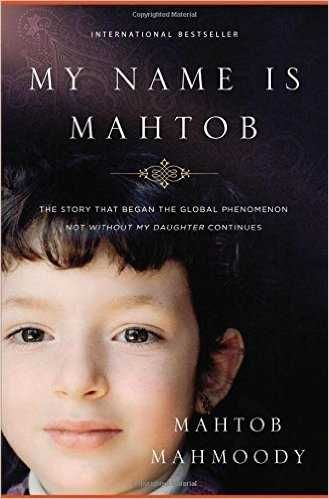 """My Name Is Mahtob"" The story that began with...Not Without My Daughter..."