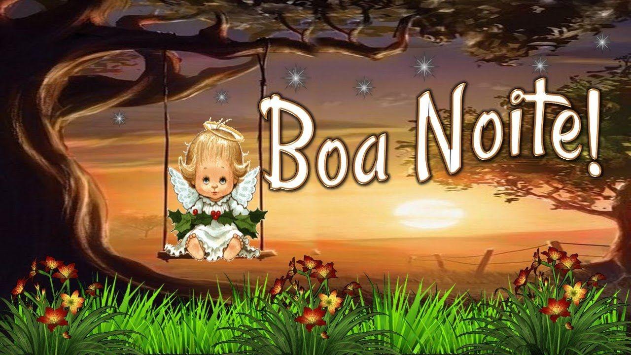 Linda Mensagem De Boa Noite Obra De Deus Boa Noite Video