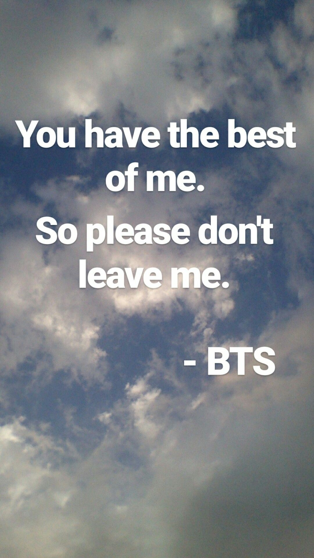 You Have The Best Of Me Son Please Dont Leave Me Bts Fondos