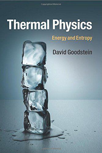 Thermal Physics Energy And Entropy David Goodstein 9781107465497 Books Con Imágenes Libros De Matemáticas Ciencias De La Computacion Computacion