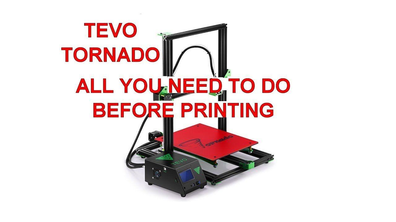 TEVO TORNADO 3D PRINTER - What you need to do before