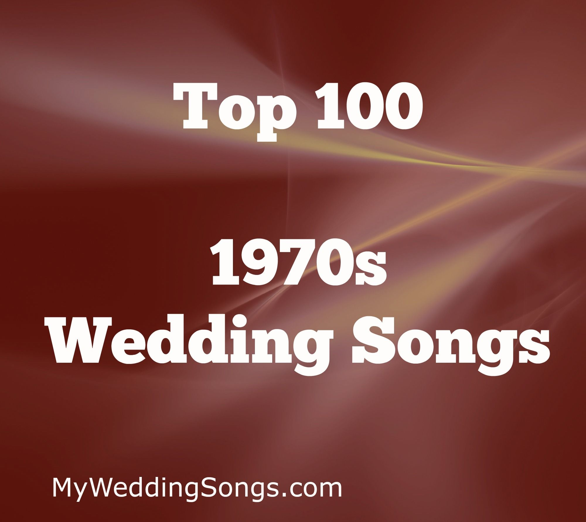 100 Best 1970s Songs For Weddings To Know