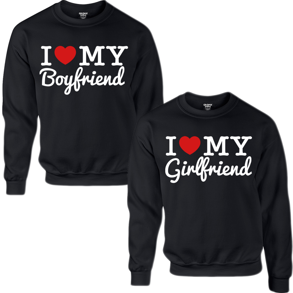 I LOVE MY BOYFRIEND I LOVE MY GIRLFRIEND COUPLE SWEATSHIRT ...