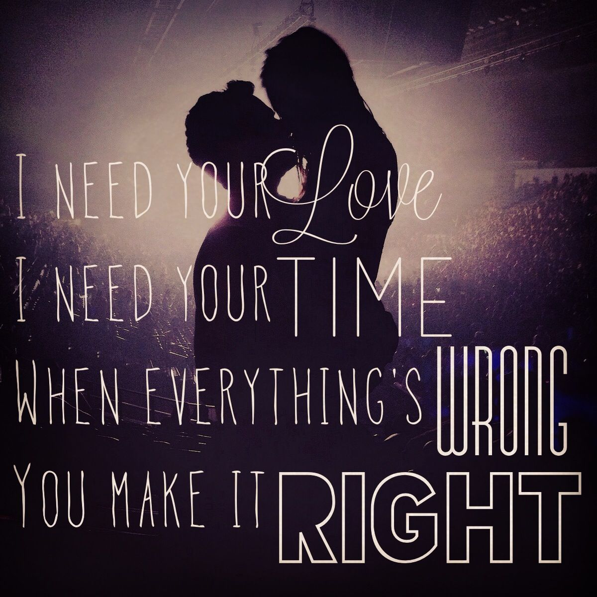 Lyrics Quotes About Love: I Need Your Love. Lyrics. Calvin Harris Feat Ellie