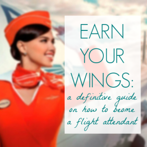 Everything You Need To Know About Becoming A Flight Attendant