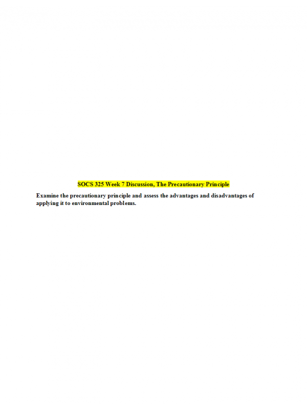 SOCS 325 Week 7 Discussion; The Precautionary Principle ...