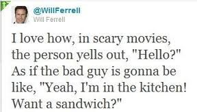 Hilarious Willferrell Sandwich Quotes You Funny Will Ferrell Quotes Funny Quotes