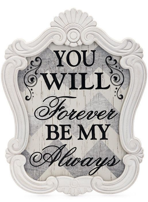 'You Will Forever Be My Always' Wall Sign