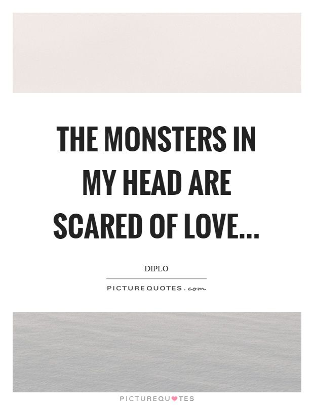 Afraid Of Love Quotes Love Quotes And Sayings Scared Of Love