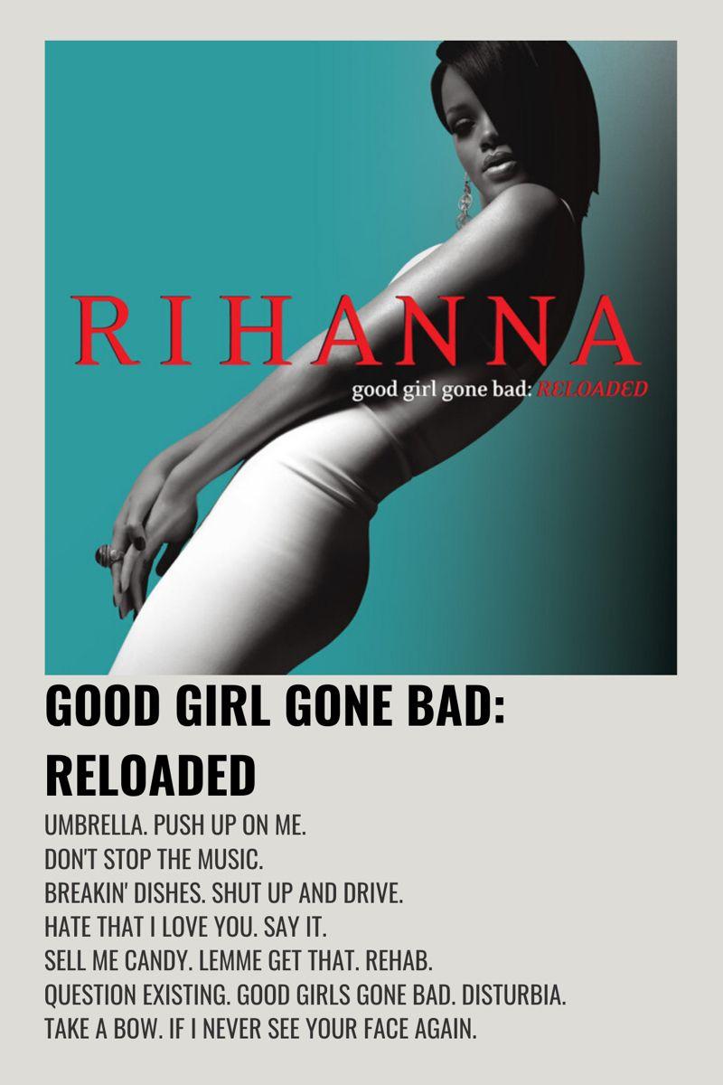 Rihanna Good Girls Gone Bad Reloaded In 2020 Minimalist Music Music Album Cover Movie Posters Minimalist