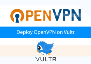 $2 5/mo Deploy a OpenVPN on Vultr VPS to Access Streaming Resources