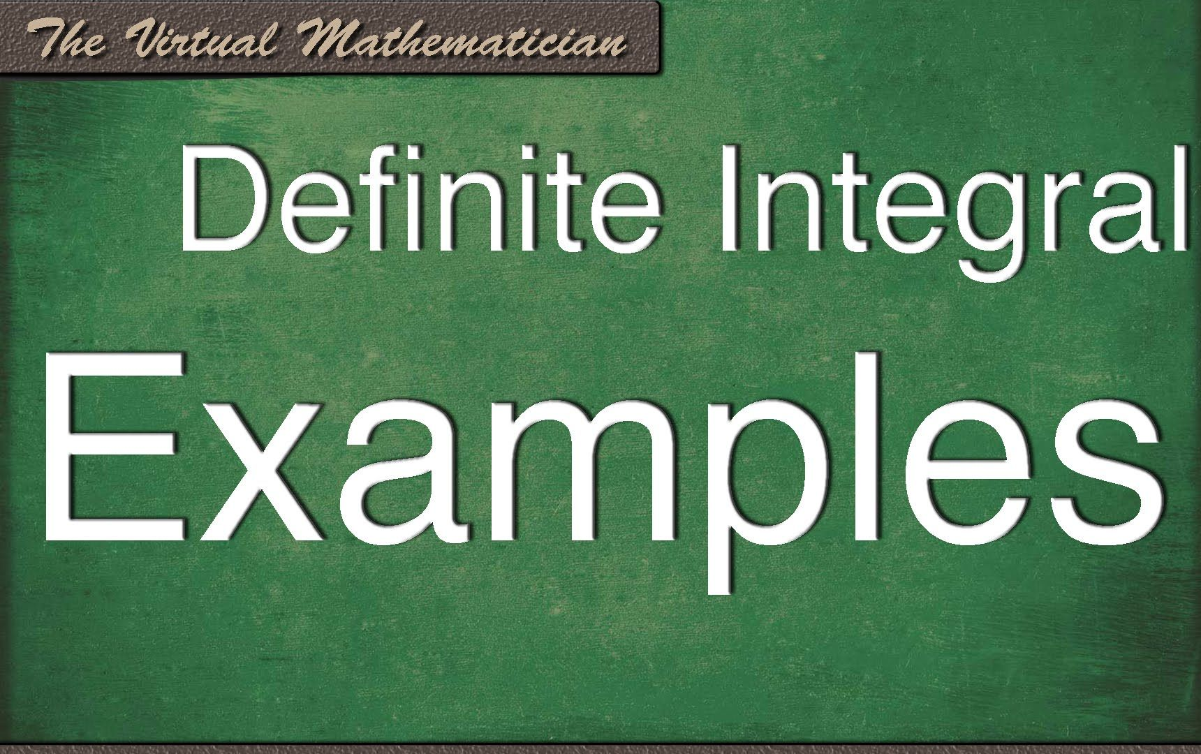 Definite Integrals Examples To Learn By