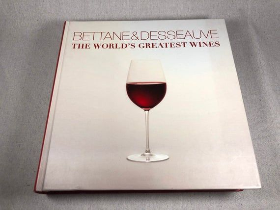 World S Greatest Wines Coffee Table Book Betanne Desseauve