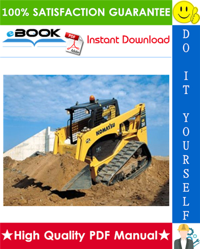 This Is The Complete Service Repair Manual For The Komatsu Ck35 1 Compact Track Loader It Contains Deep Information About Maintaining Assembly Disassembly An