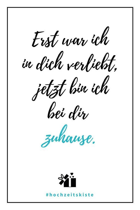 Unusual wedding sayings and sweet talk- Ausgefallene Hochzeitssprüche und Trausprüche This saying is so true for the port of – the perfect word of mouth!