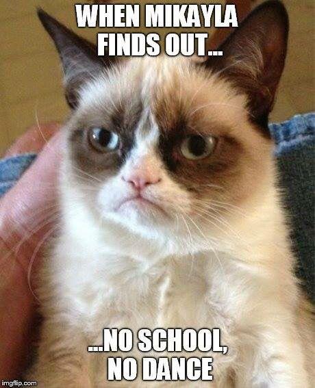 No school = no dance #grumpycat