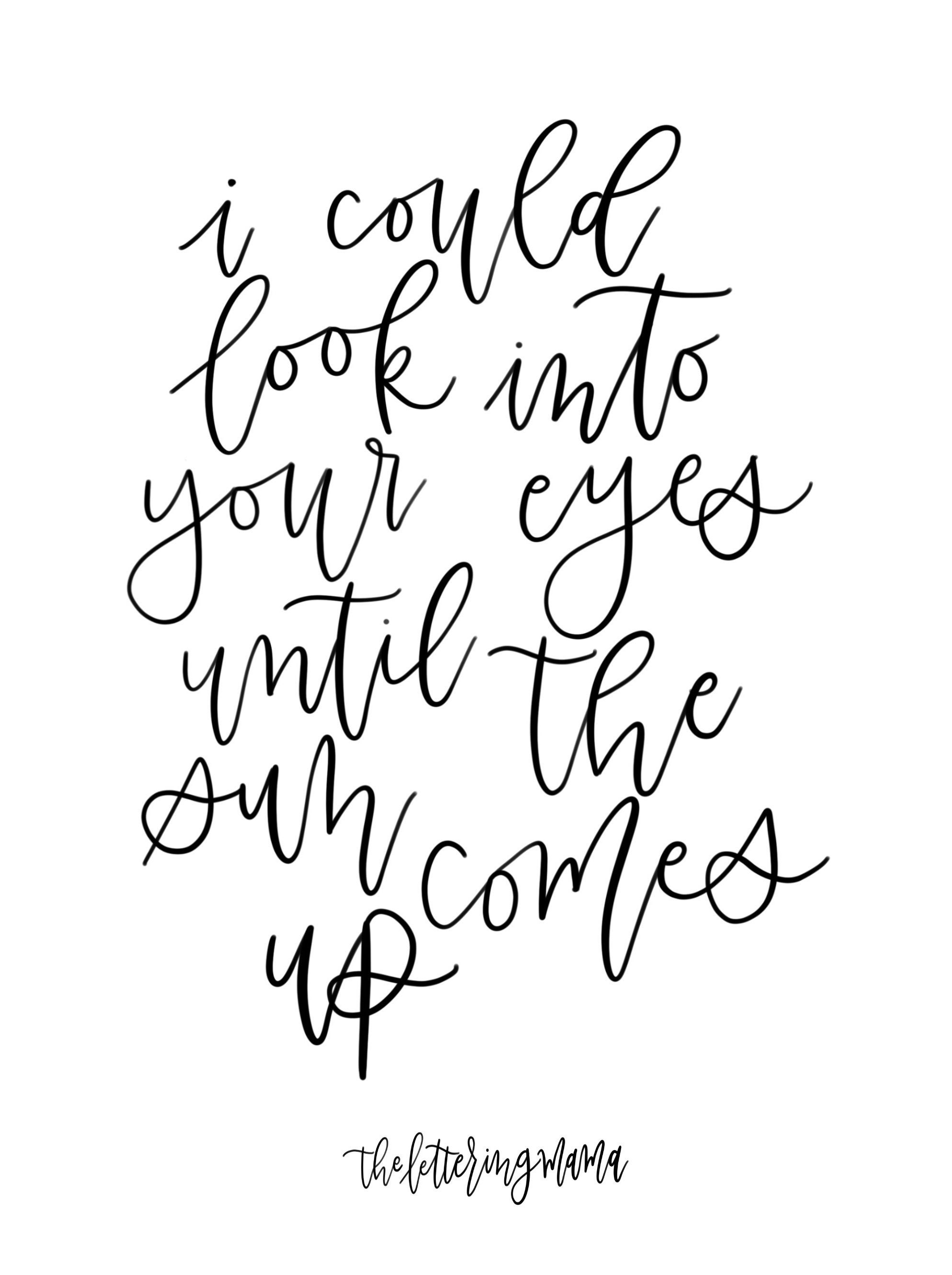 afire love, i could look into your eyes until the sun ...