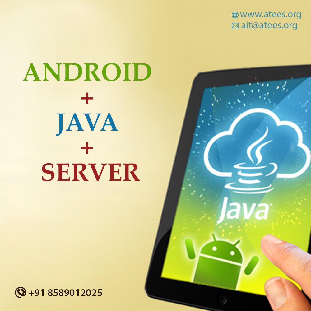 Our Special Course Android Java Server Atees Industrial Training Electronic Circuit 2nd Floor Ananya Tower Mg