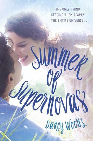 Summer of Supernovas - Darcy Woods