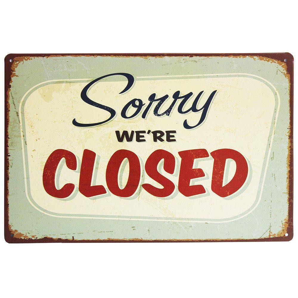 Metal Plaque Sorry We Are Closed Decoration Deco Vintage Deco Retro