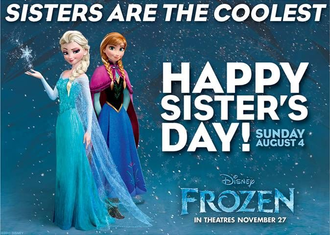 Happy Sister S Day Disneyfrozen Movies Pinterest Disney