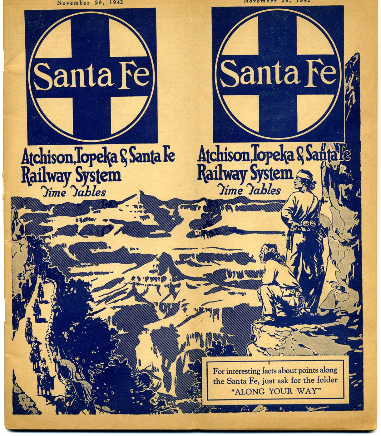 "Santa Fe Passenger Timetable Cover, November 29, 1942 - Atchison, Topeka & Santa Fe Railway System Time Tables, For interesting facts about points along the Santa Fe, just for the folder ""ALONG YOUR WAY"""